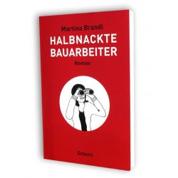"Roman ""Halbnackte Bauarbeiter"""